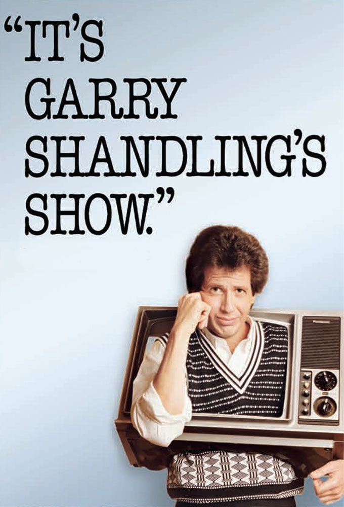 It s Garry Shandling s Show