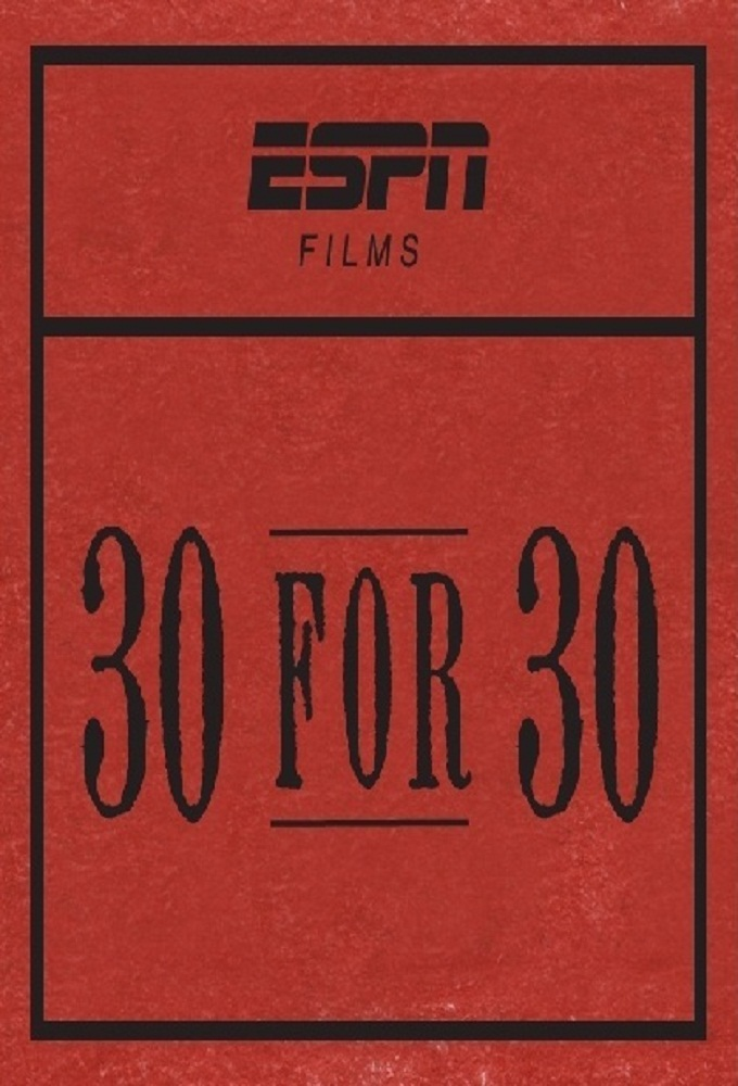 30 for 30 (S03E19)
