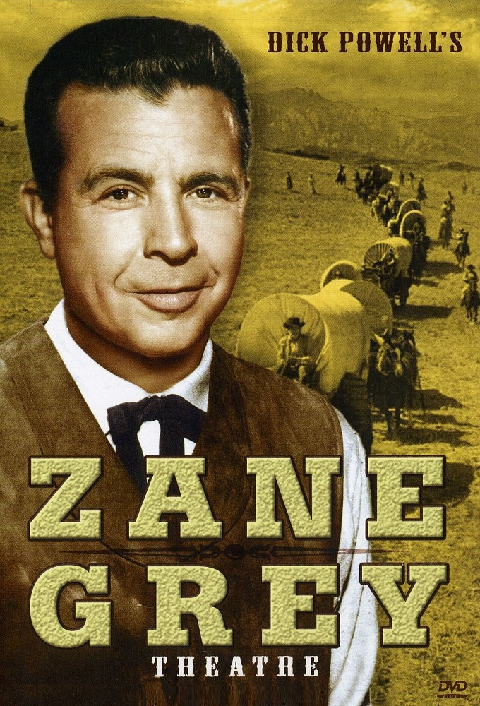 Dick Powell s Zane Grey Theater