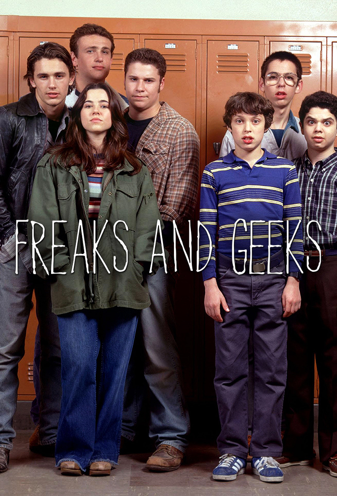 28: Freaks and Geeks
