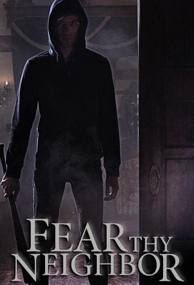 Fear Thy Neighbor (S05E04)