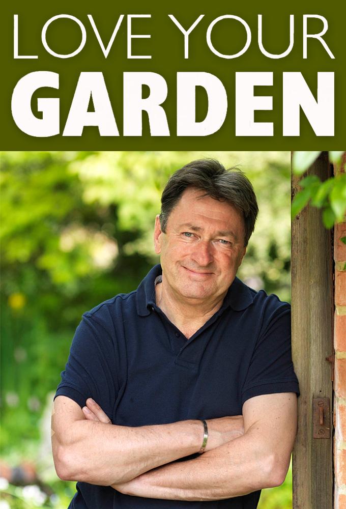 Love Your Garden (S07E10)