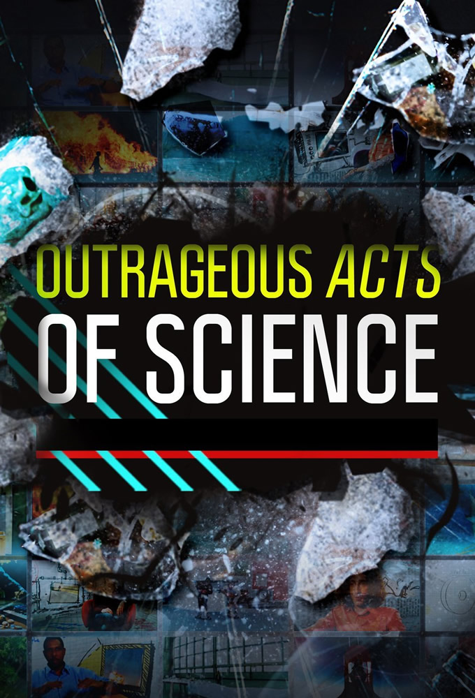 Outrageous Acts of Science (S08E02)
