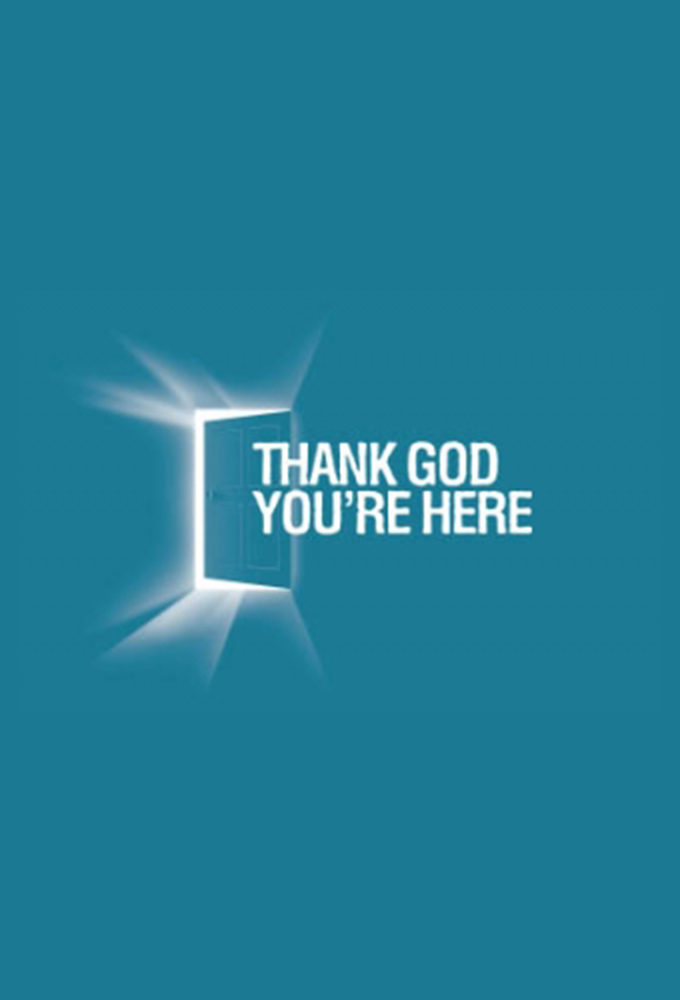 Thank God You re Here (US)