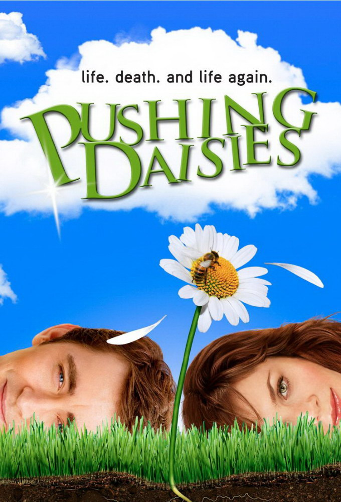 99: Pushing Daisies