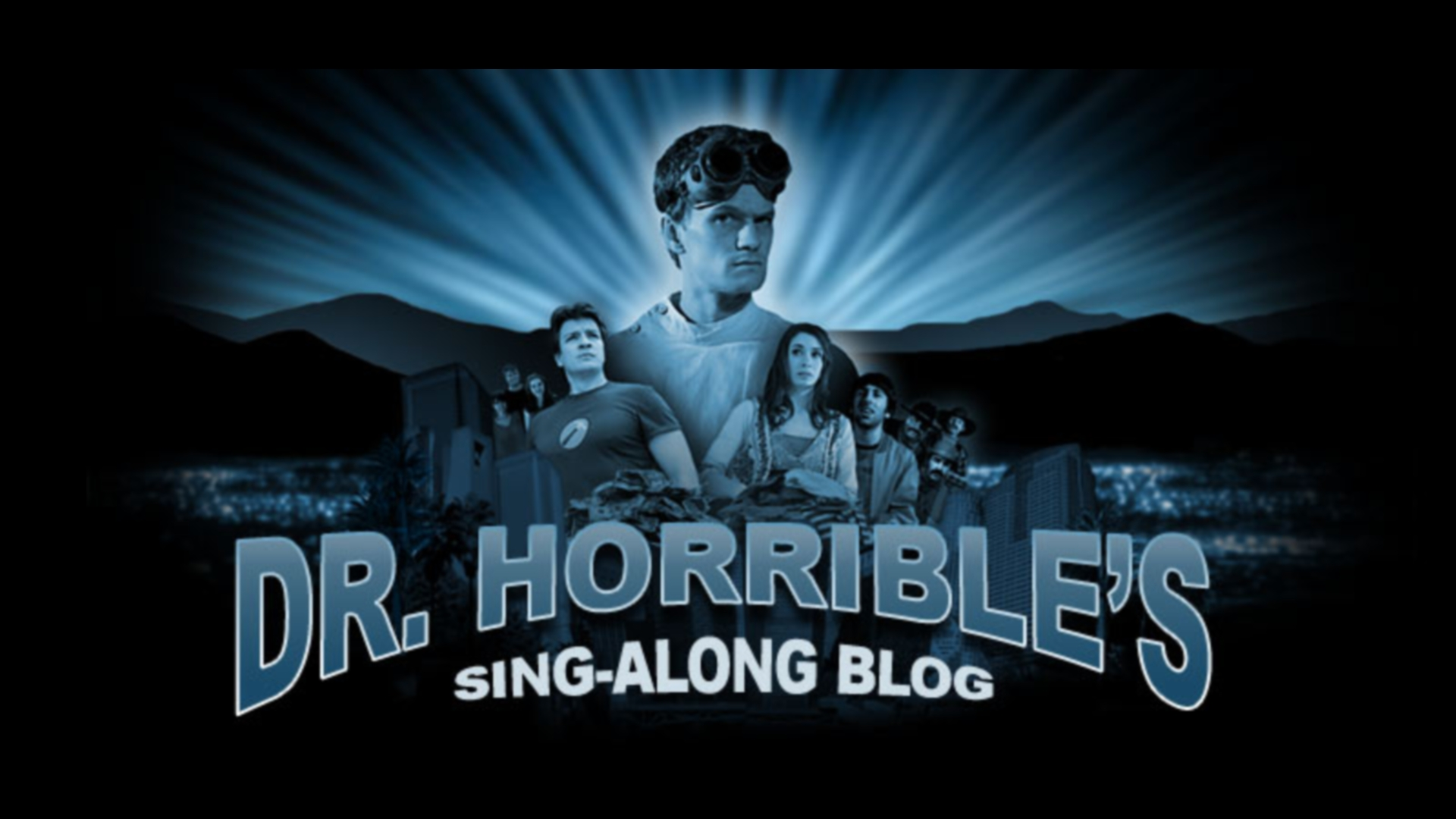 Dr. Horrible s Sing-Along Blog