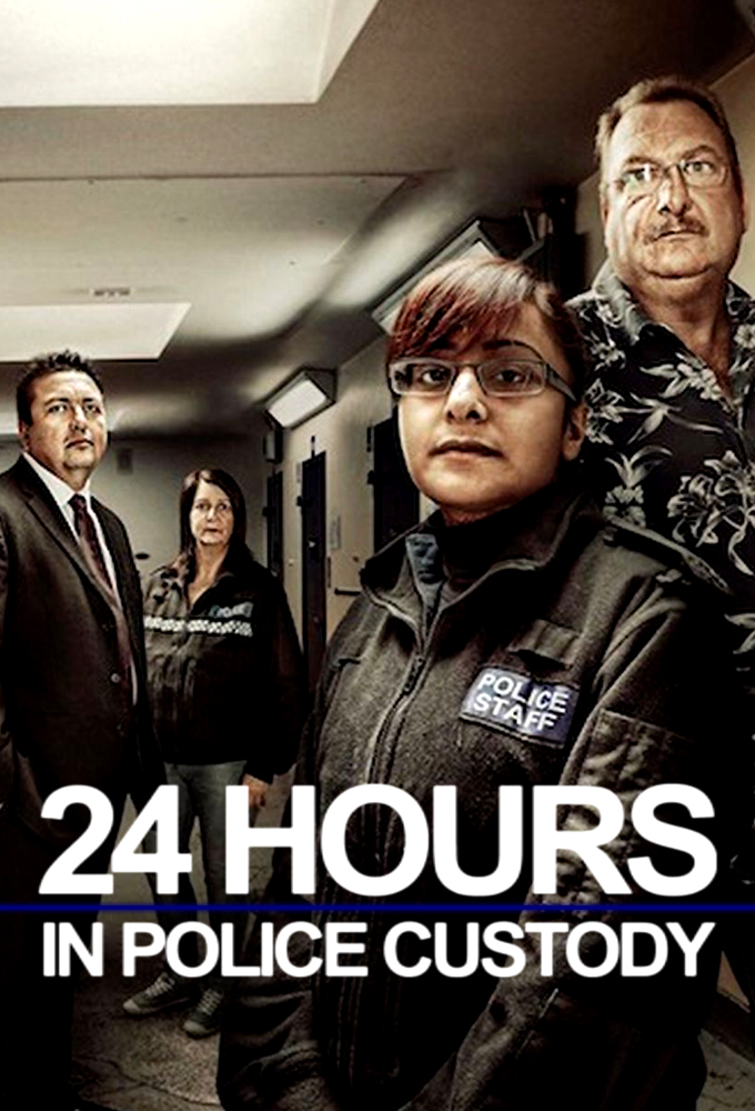 24 Hours in Police Custody (S05E04)