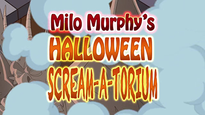 Milo Murphy s Law • S01E35