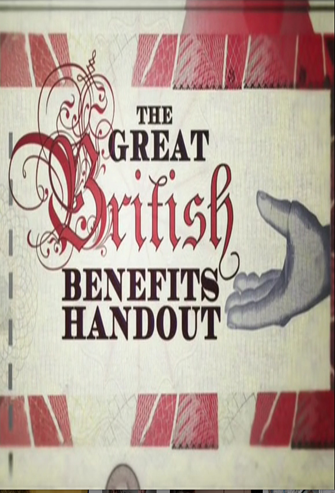 The Great British Benefits Handout (S02E02)