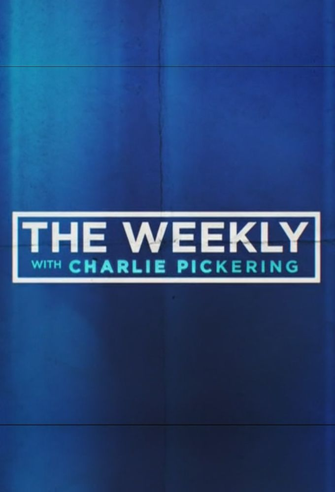 The Weekly with Charlie Pickering (S03E09)