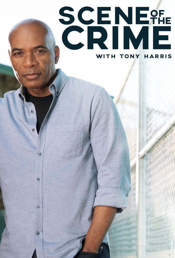 Scene of the Crime with Tony Harris (S02E04)
