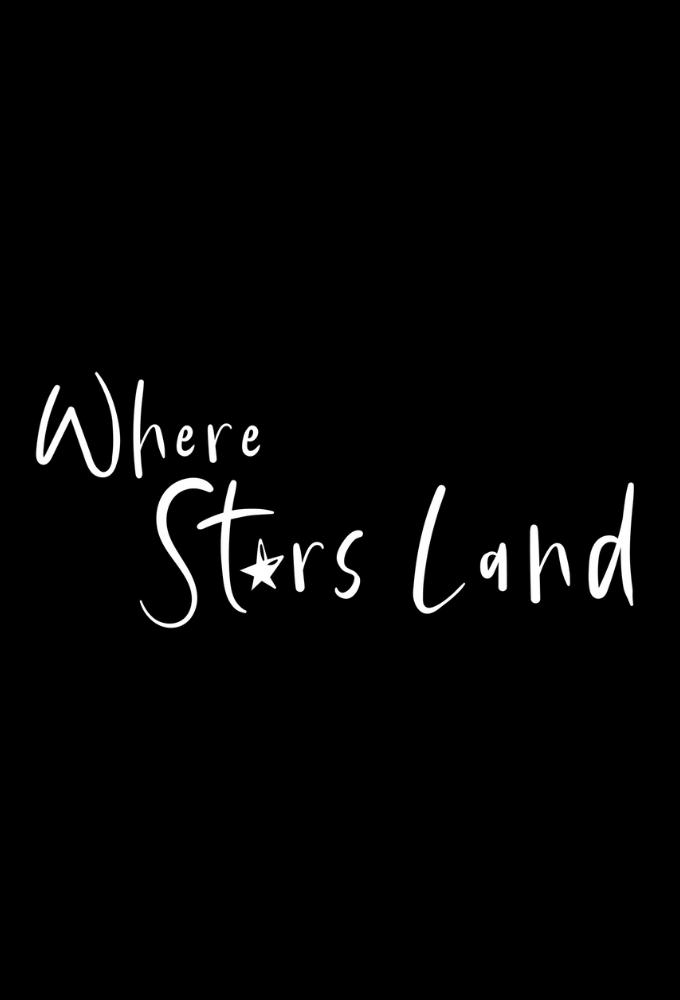 Where Stars Land (S01E01)