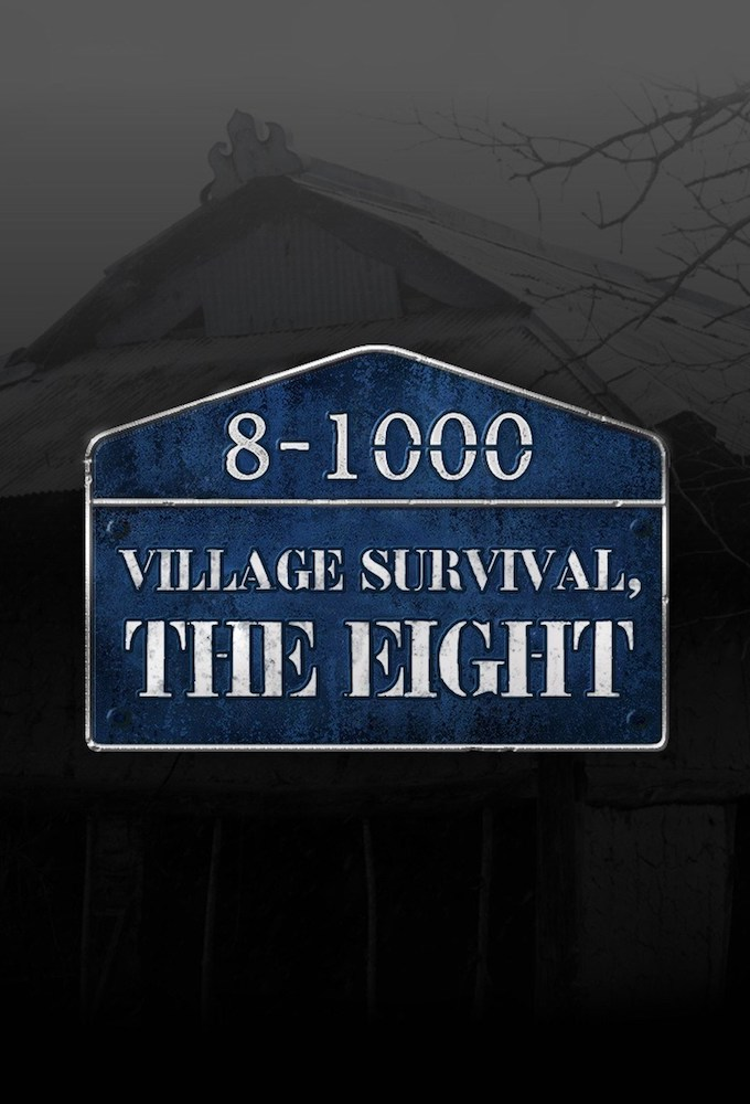 Village Survival, The Eight (S01E05)