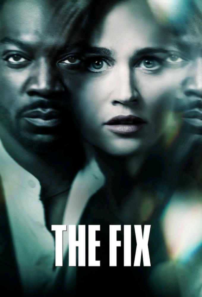 The Fix (S01E01)